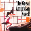 The Great Amurkian Novel!